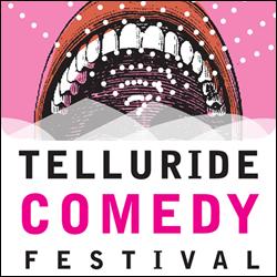 Telluride Comedy Festival